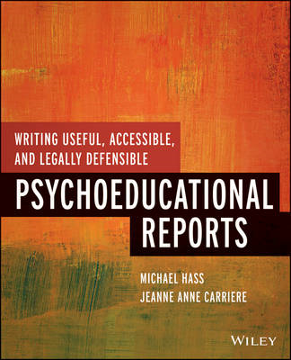 Writing Useful, Accessible, and Legally Defensible Psychoedu (BOK)