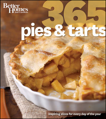 Better Homes & Gardens 365 Pies and Tarts (BOK)