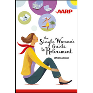 The Single Woman's Guide to Retirement (BOK)