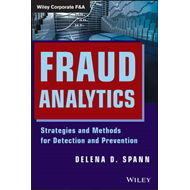 Fraud Analytics: Strategies and Methods for Detection and Prevention (BOK)