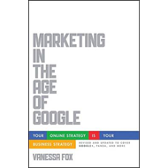 Marketing in the Age of Google (BOK)