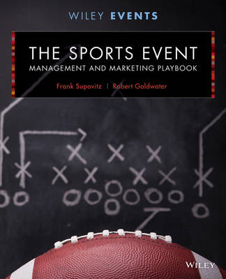 The Sports Event Management and Marketing Playbook (BOK)