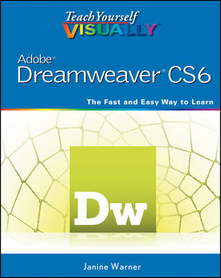 Teach Yourself Visually Adobe Dreamweaver CS6 (BOK)