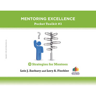 Strategies for Mentees: Mentoring Excellence Toolkit #3 (BOK)
