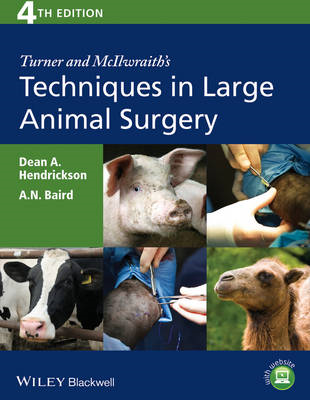 Turner and McIlwraith's Techniques in Large Animal Surgery (BOK)