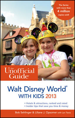 Unofficial Guide to Walt Disney World with Kids (BOK)