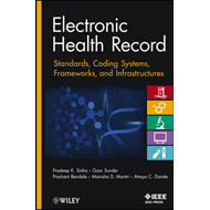Electronic Health Record: Standards, Coding Systems, Frameworks and Infrastructures (BOK)