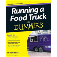 Running a Food Truck For Dummies (BOK)