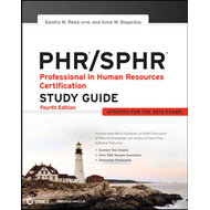 PHR/SPHR: Professional in Human Resources Certification Study Guide (BOK)