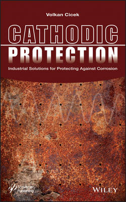 Cathodic Protection: Industrial Solutions for Protecting Against Corrosion (BOK)