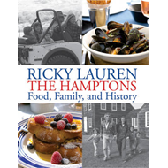 Ricky Lauren the Hamptons Food, Family and History (BOK)