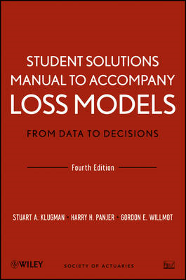 Student Solutions Manual to Accompany Loss Models: From Data (BOK)