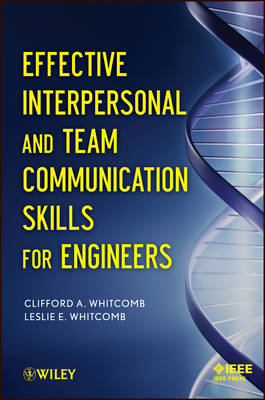 Effective Interpersonal and Team Communication Skills for En (BOK)