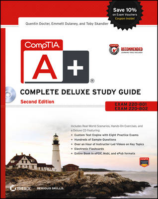 CompTIA A+ Complete Deluxe Study Guide Recommended Coursewar (BOK)