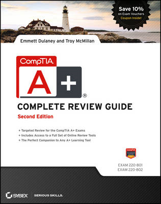 CompTIA A+ Complete Review Guide: Exams 220-801 and 220-802 (BOK)