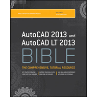 AutoCAD 2013 and AutoCAD LT 2013 Bible (BOK)