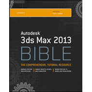 Autodesk 3ds Max 2013 Bible (BOK)