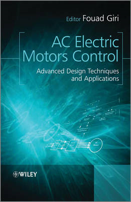 AC Electric Motors Control: Advanced Design Techniques and Applications (BOK)