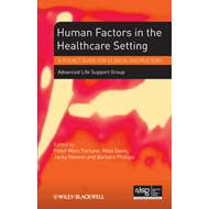 Human Factors in the Health Care Setting: A Pocket Guide for Clinical Instructors (BOK)