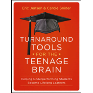 Turnaround Tools for the Teenage Brain (BOK)