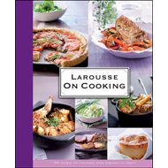 Larousse: On Cooking (BOK)