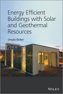 Energy Efficient Buildings with Solar and Geothermal Resources (BOK)