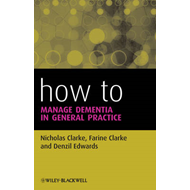 How to Manage Dementia in General Practice (BOK)