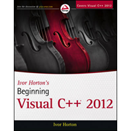 Ivor Horton's Beginning Visual C++ 2012 (BOK)