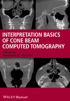Interpretation Basics of Cone Beam Computed Tomography (BOK)