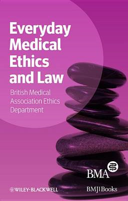 Everyday Medical Ethics and Law (BOK)