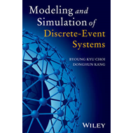 Modeling and Simulation of Discrete Event Systems (BOK)