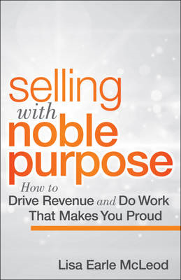 Selling with Noble Purpose (BOK)