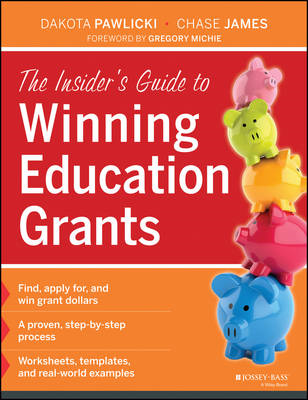 The Insider's Guide to Winning Education Grants (BOK)