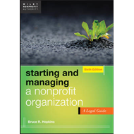 Starting and Managing a Nonprofit Organization: A Legal Guide (BOK)