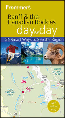 Frommer's Banff & the Canadian Rockies Day by Day (BOK)