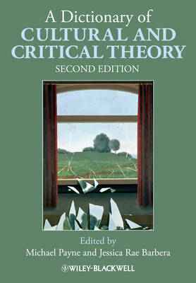 A Dictionary of Cultural and Critical Theory (BOK)