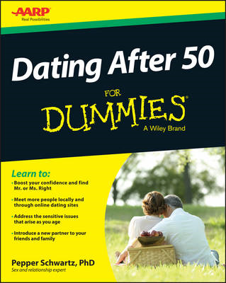 Dating After 50 For Dummies(R) (BOK)