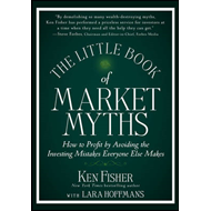 Little Book of Market Myths (BOK)