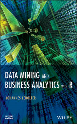 Data Mining and Business Analytics with R (BOK)
