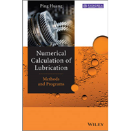 Numerical Calculation of Lubrication: Methods and Programs (BOK)