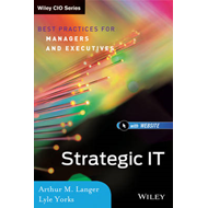 Strategic IT: Best Practices for Managers and Executives (BOK)