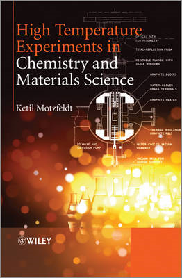 High Temperature Experiments in Chemistry and Materials Science (BOK)