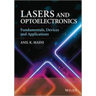 Lasers and Optoelectronics: Fundamentals, Devices and Applications (BOK)