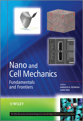 Nano and Cell Mechanics: Fundamentals and Frontiers (BOK)