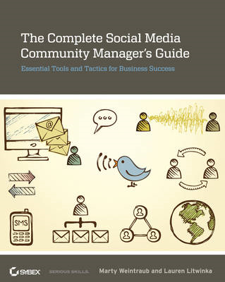 Complete Social Media Community Manager's Guide (BOK)