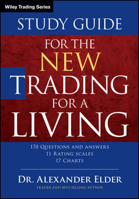 Study Guide for the New Trading for a Living (BOK)
