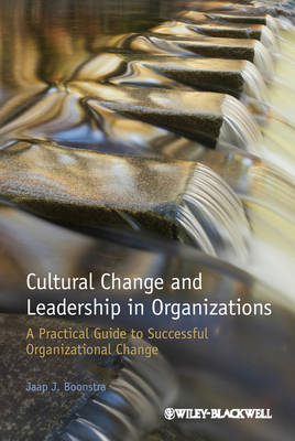 Cultural Change and Leadership in Organizations - a Practica (BOK)