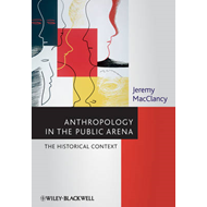 Anthropology in the Public Arena: Historical and Contemporary Contexts (BOK)