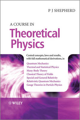 Course in Theoretical Physics (BOK)