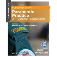 Fundamentals of Paramedic Practice - a Systems    Approach, (BOK)